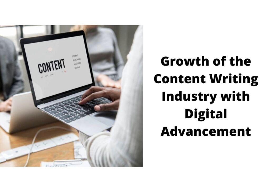 Growth of the Content Writing Industry with Digital Advancement